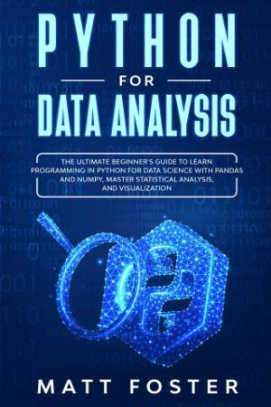 Python foData Analysis - The Ultimate Beginner's Guide tLearn programming in Python