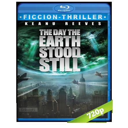El Dia Que La Tierra Se Detuvo [2008][BD-Rip][720p][Trial Lat-Cas-Ing][Ficcion]