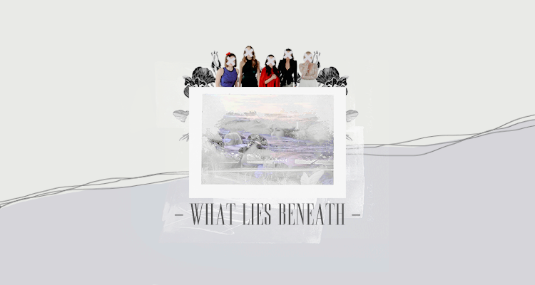 WHAT LIES BENEATH.