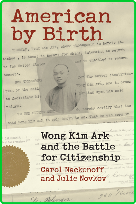American by Birth - Wong Kim Ark and the Battle for Citizenship