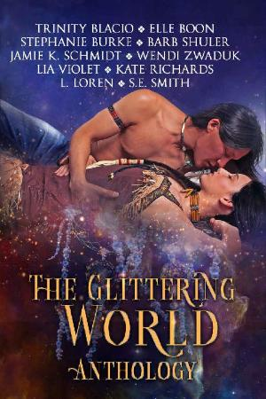 The Glittering World Anthology  - Trinity Blacio