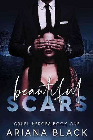 Beautiful Scars  A Dark Romance   Ariana Black