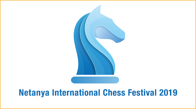 Netanya International Chess Festival 2019