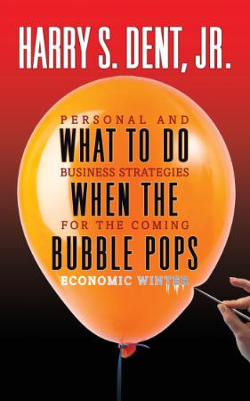 What to Do When the Bubble Pops - Personal and Business Stra