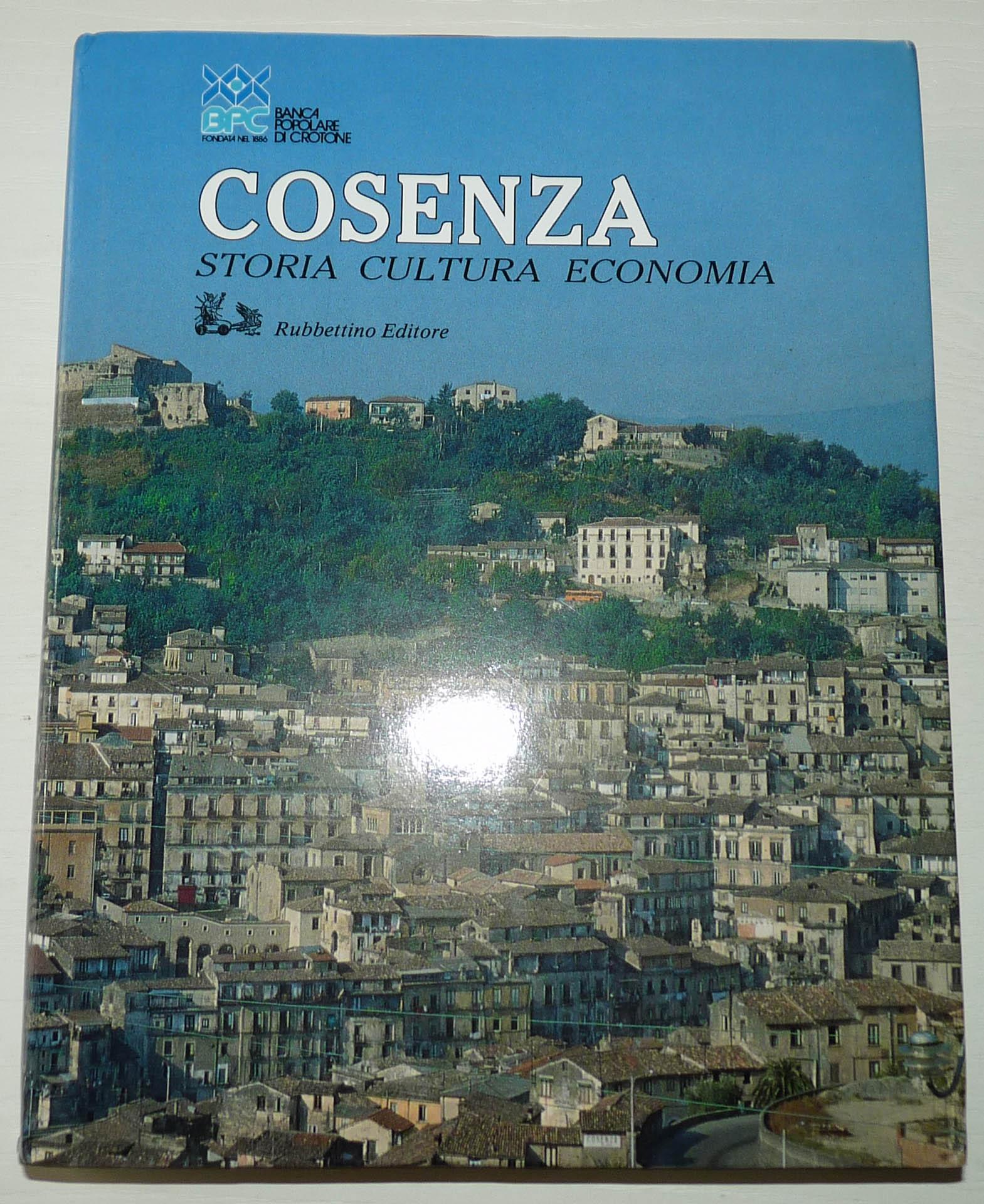 COSENZA. Storia, cultura, economia.