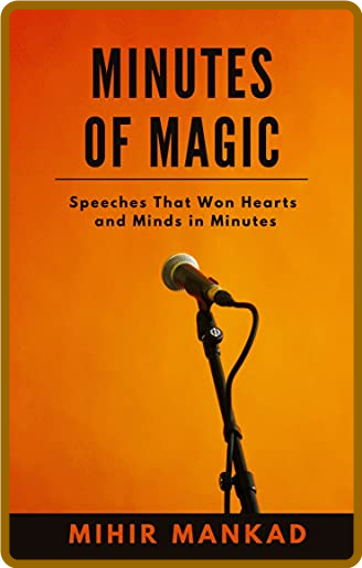 Minutes of Magic by Mihir Mankad