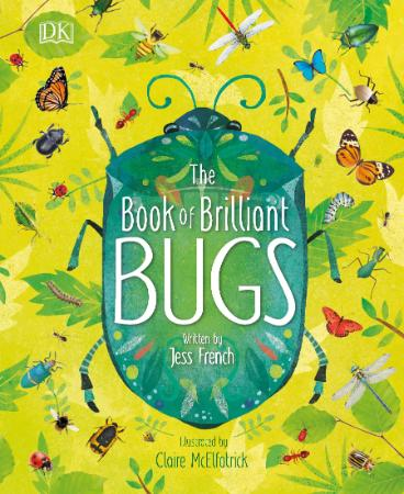 The Book of Brilliant Bugs   Jess French