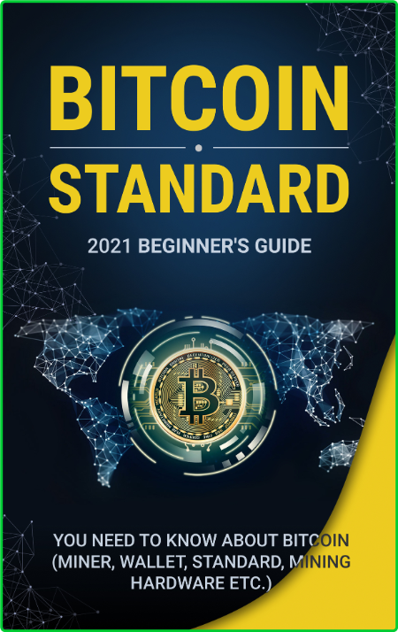 Bіtсоіn Standard Beginners Guide 2021 Beginners Guide Everything You Need To Know ...