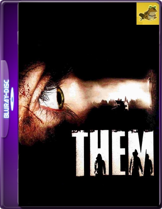 Them (2006) Brrip 1080p (60 FPS) Francés Subtitulado