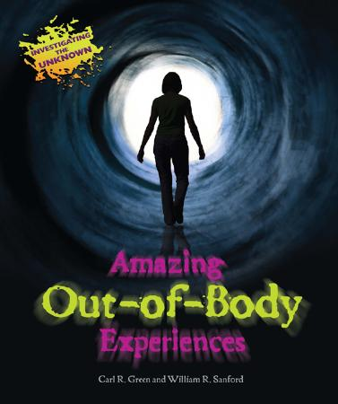 Amazing Out Of Body Experiences