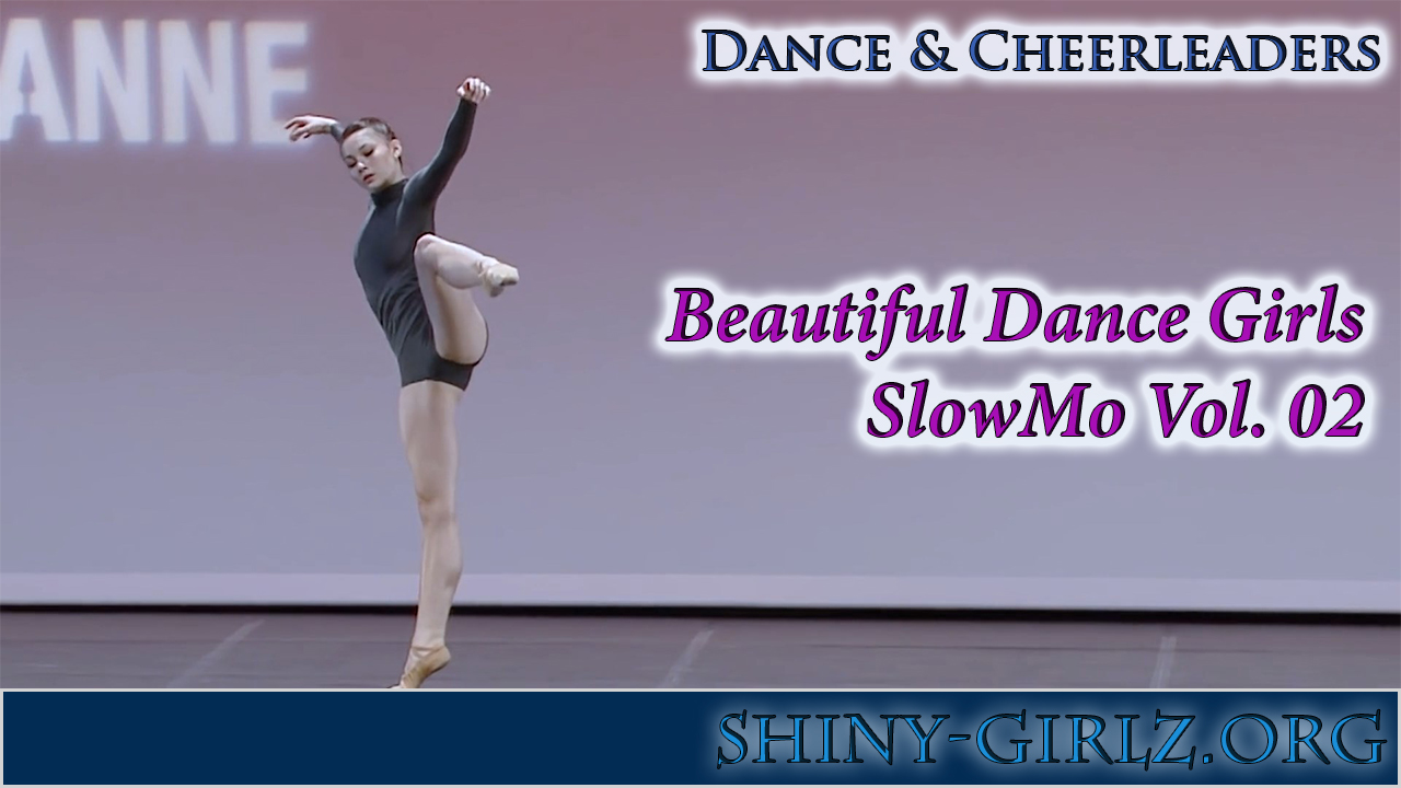 Beautiful Dance Girls – SlowMo Vol. 02
