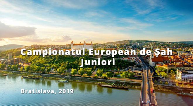 Campionatul European de Șah | Juniori | Bratislava 2019