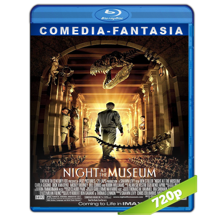 Una Noche En El Museo 1 (2006) BRRip 720p Audio Trial Latino-Castellano-Ingles 5.1