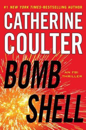 Catherine Coulter   [FBI Thriller 17]   Bombshell