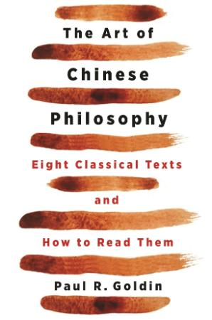 The Art of Chinese Philosophy - Eight Classical Texts and Ho