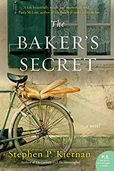 The Bakers Secret By Stephen P  Kiernan