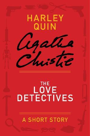 Agatha Christie   Quin & Satterthwaite   The Love Detectives (v5)