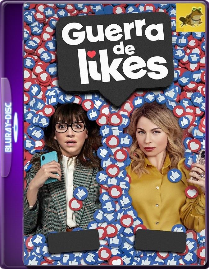 Guerra De Likes (2021) Brrip 1080p (60 FPS) Latino