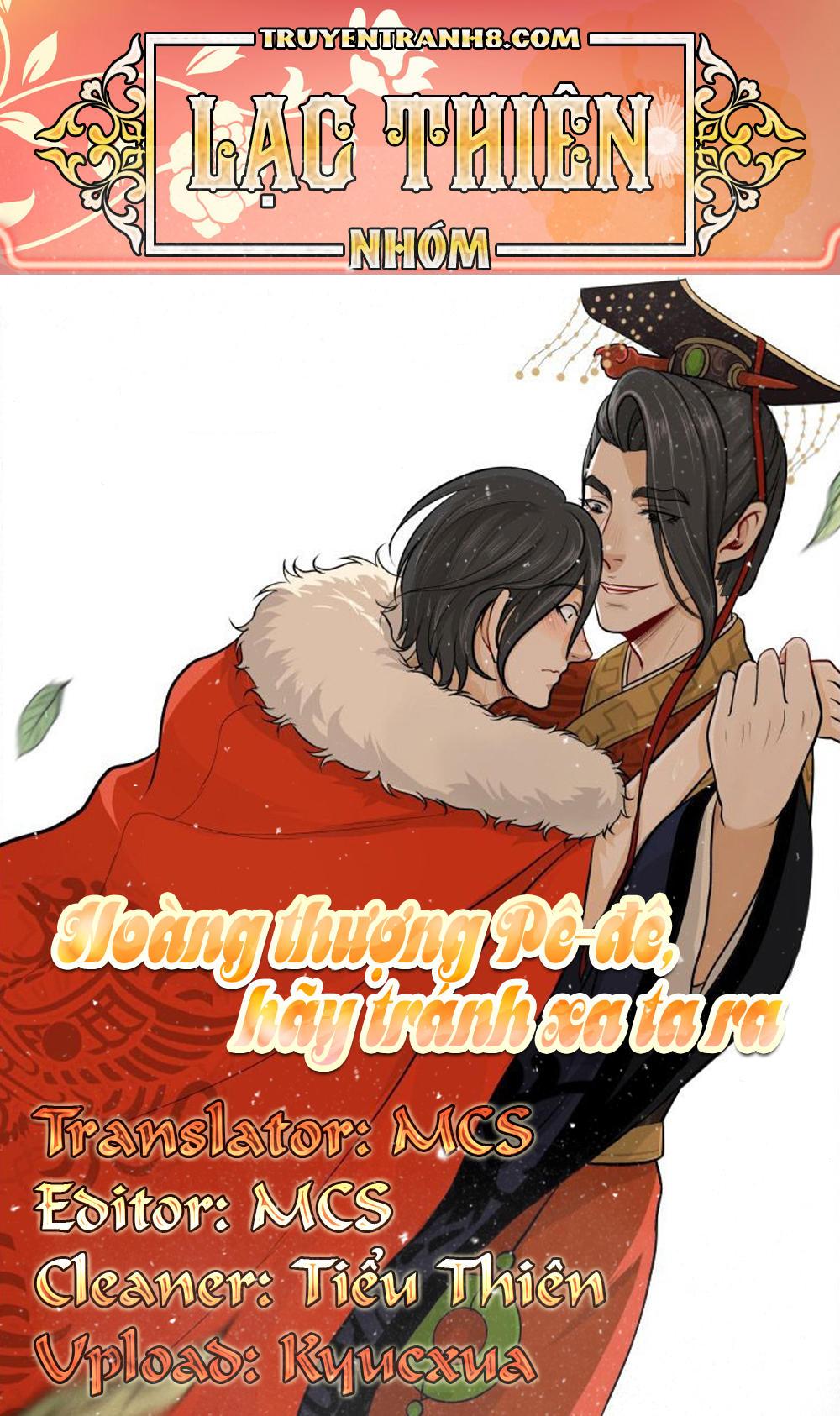 Hoàng Thượng Pê-đê - Hãy Tránh Xa Ta Ra Chap 256 . Next Chap Chap 257