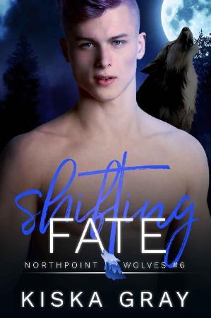 Shifting Fate  An MM Shifter Ro - Kiska Gray