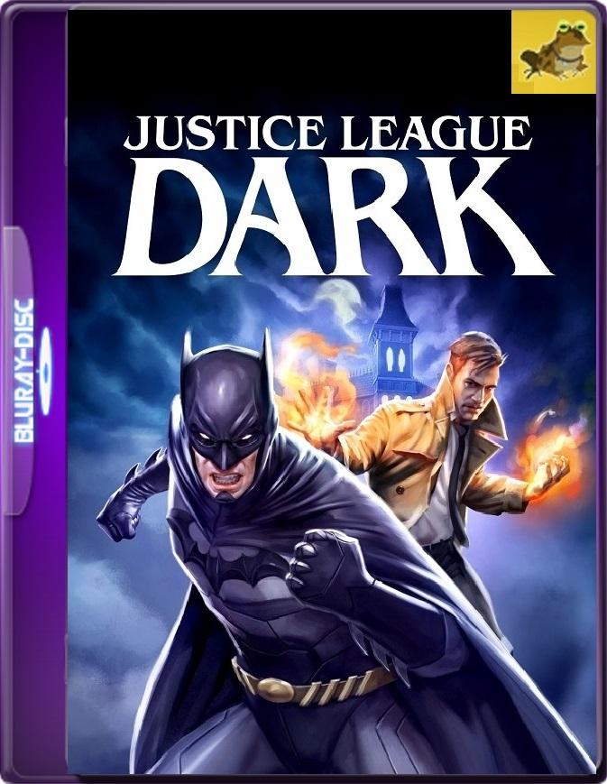 Liga De La Justicia Oscura (2017) Brrip 1080p (60 FPS) Latino / Inglés