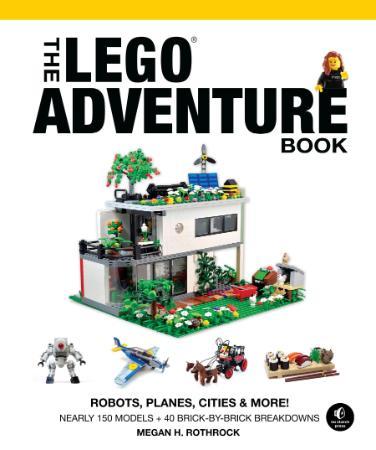 The LEGO Adventure Book, Vol  3   Robots, Planes, Cities & More!