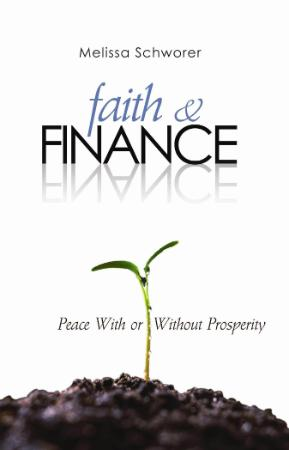 Faith and Finance Peace With or Without Prosperity