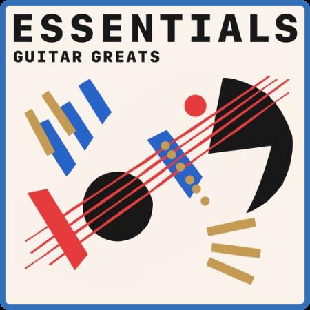 Guitar Greats Essentials (2021)