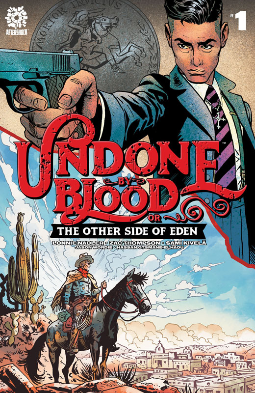 Undone By Blood or The Other side of Eden 001 (2021)