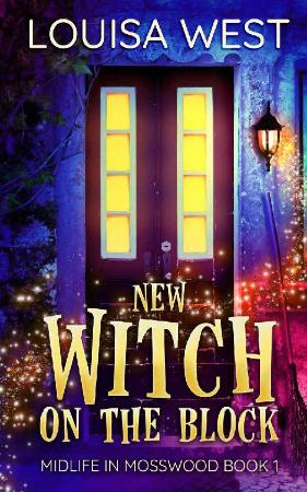 New Witch on the Block (Midlife   Louisa West