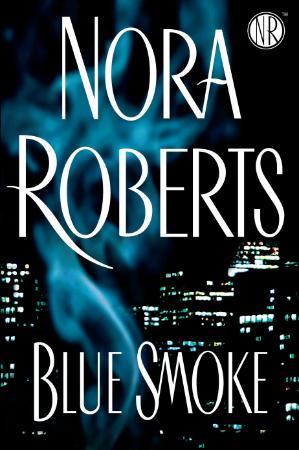 Nora Roberts   Blue Smoke (v5 0)