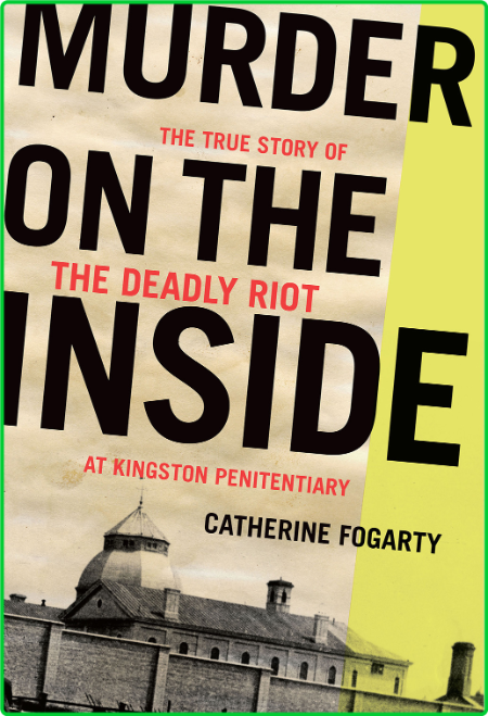 Murder on the Inside by Catherine Fogarty