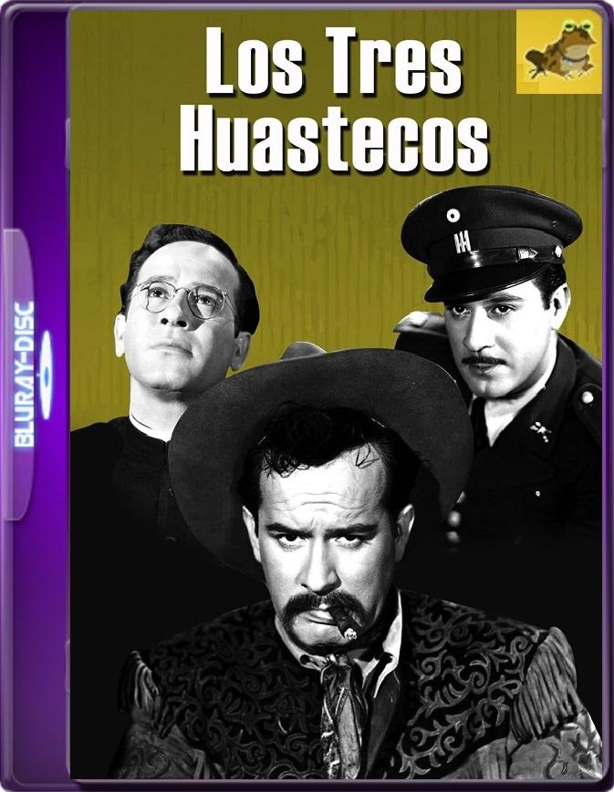 Los Tres Huastecos (1948) WEB-DL 1080p (60 FPS) Latino