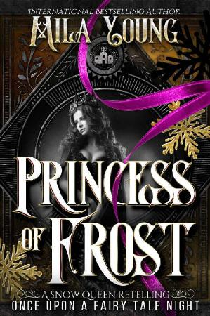 Princess of Frost  A Snow Queen   Mila Young