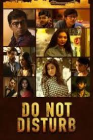 Do Not Disturb 2018 Season 1 S01[E01-06] Hoichoi Originals Series 720p WEB-DL