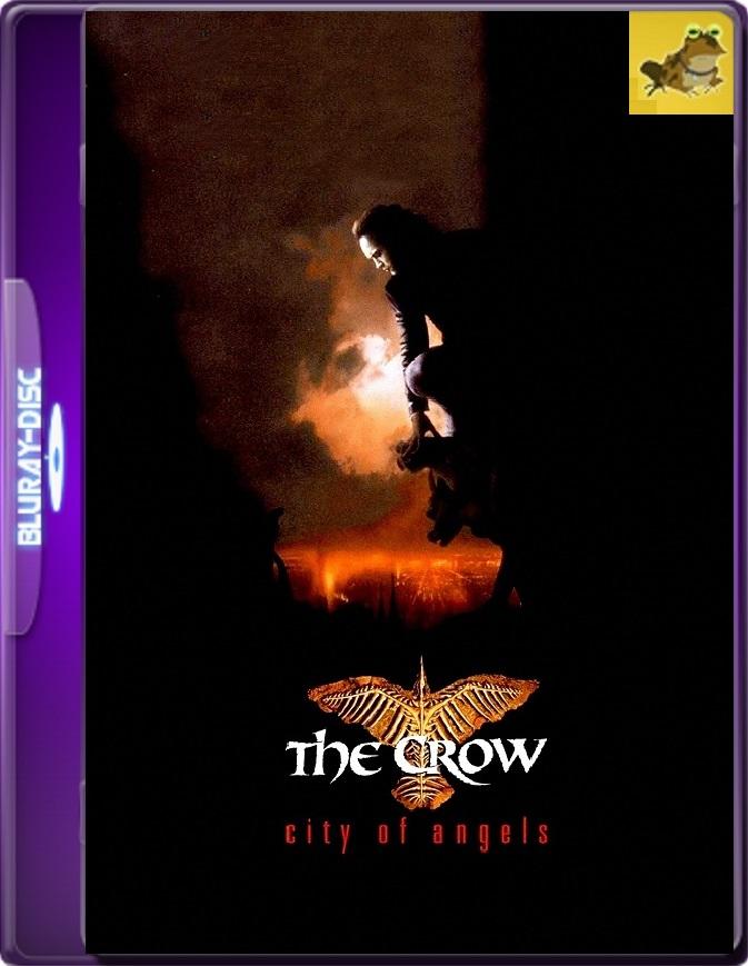 El Cuervo 2: Ciudad De Ángeles (1996) Brrip 1080p (60 FPS) Latino / Inglés
