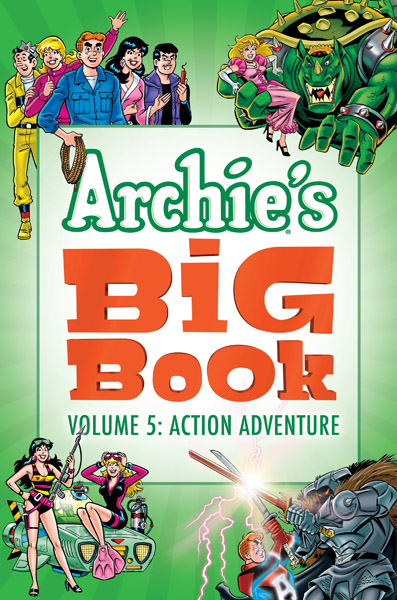 Archie's Big Book v05 - Action - Adventure (2018)