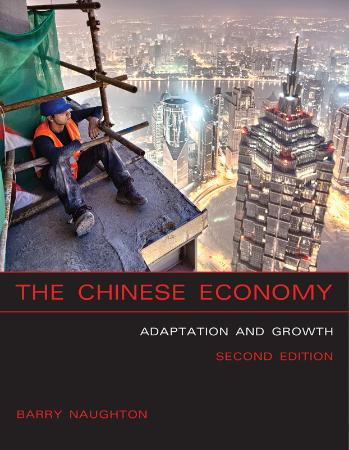 The Chinese Economy Adaptation and Growth, 2nd Edition