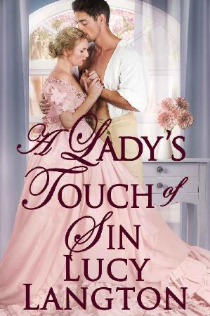 A Ladys Touch of Sin  A Histor - Lucy Langton