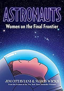 Astronauts - Women on the Final Frontier