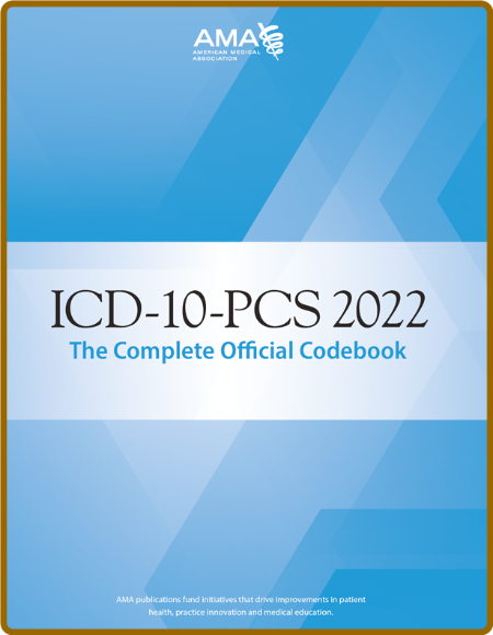 ICD-10-PCs 2022 the Complete Official Codebook