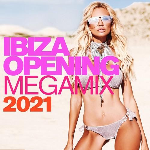 VA - Ibiza Opening Megamix 2021 (2021)