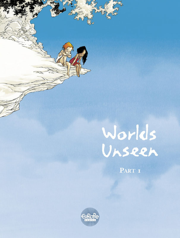 Worlds Unseen 01-02 (Europe Comics 2019)