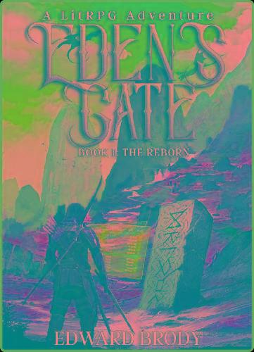 Edward Brody - [Eden's Gate 01] - The Reborn
