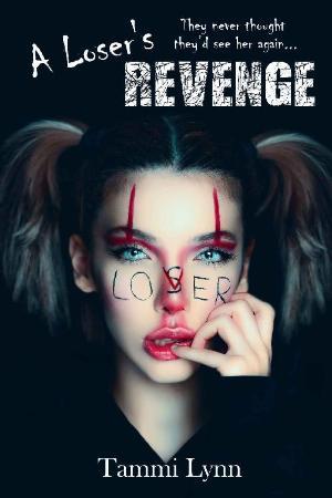 A Loser's Revenge - Tammi Lynn