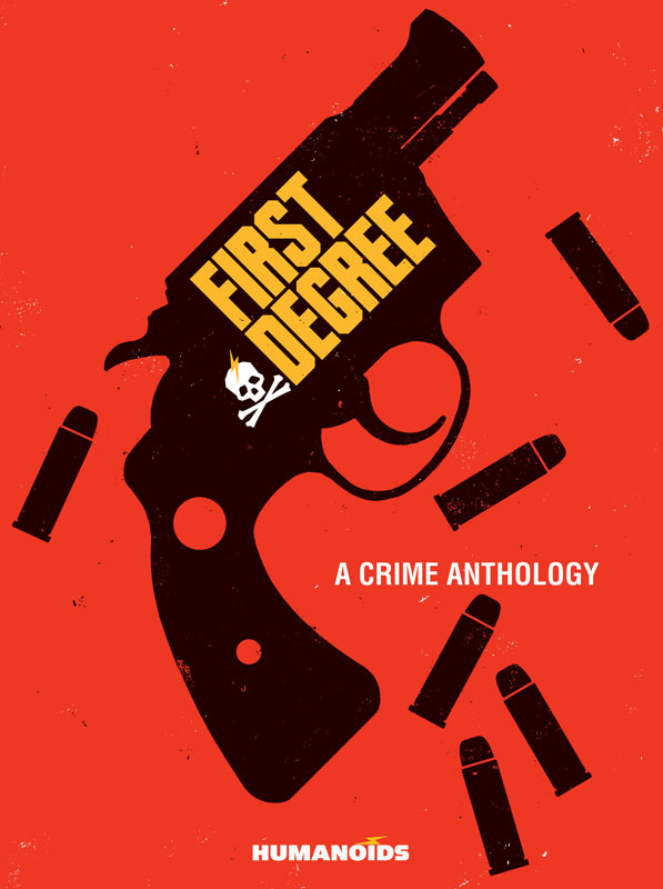 First Degree - A Crime Anthology (2021)