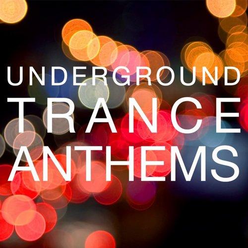 VA - Underground Trance Anthems (2021)