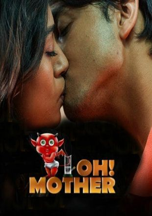 Oh Mother 2018 S01 1080p Duel aud 2.0 [Beng+Hindi] Addatimes WEBDL
