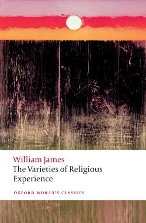 James, William - Varieties of Religious Experience (Oxford, 2012)