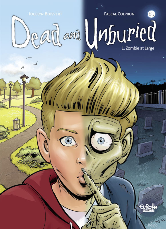 Dead and Unburied 01 - Zombie at Large (Europe Comics 2019)
